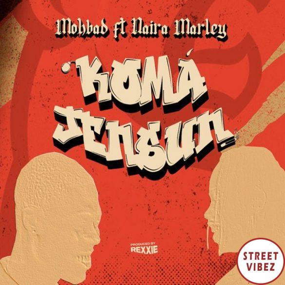 Mohbad ft. Naira Marley – Koma Jensun