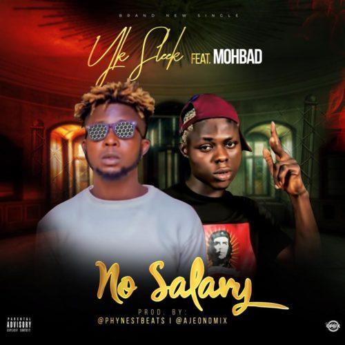 "MP3: Yk Sleek – ""No Salary"" ft. Mohbad"