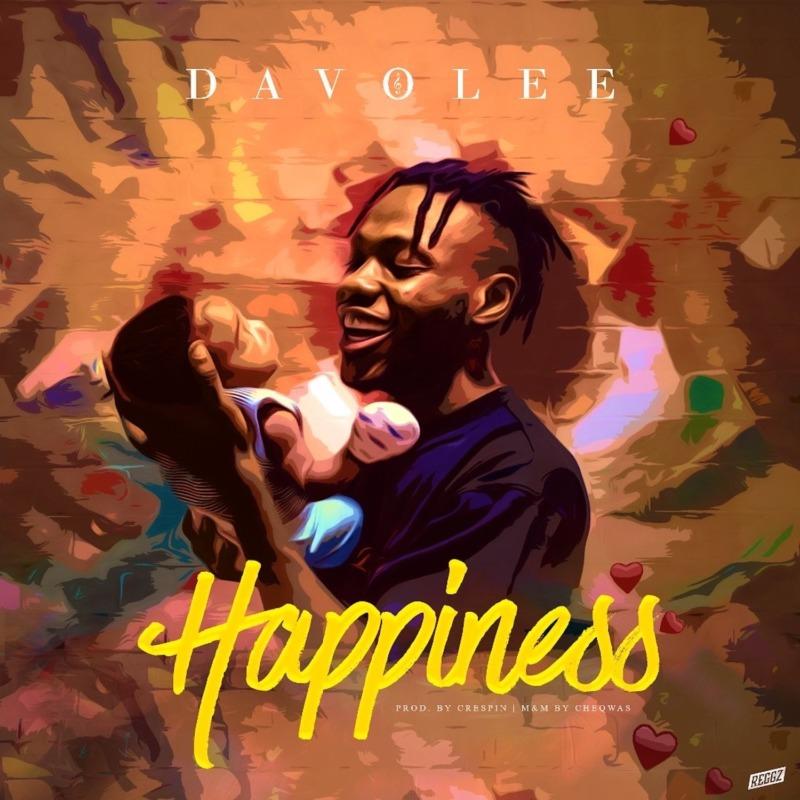 [Audio + Video] Davolee – Happiness Mp3 Download