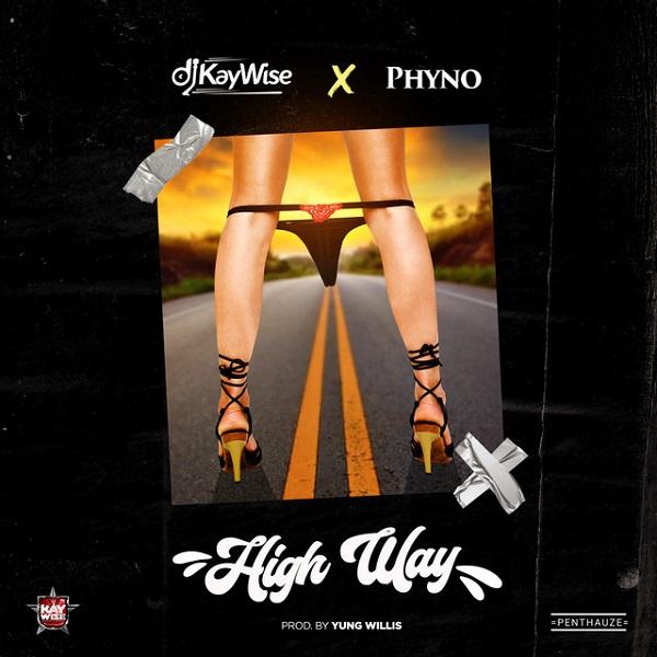 DJ Kaywise x Phyno – High Way Mp3 Download