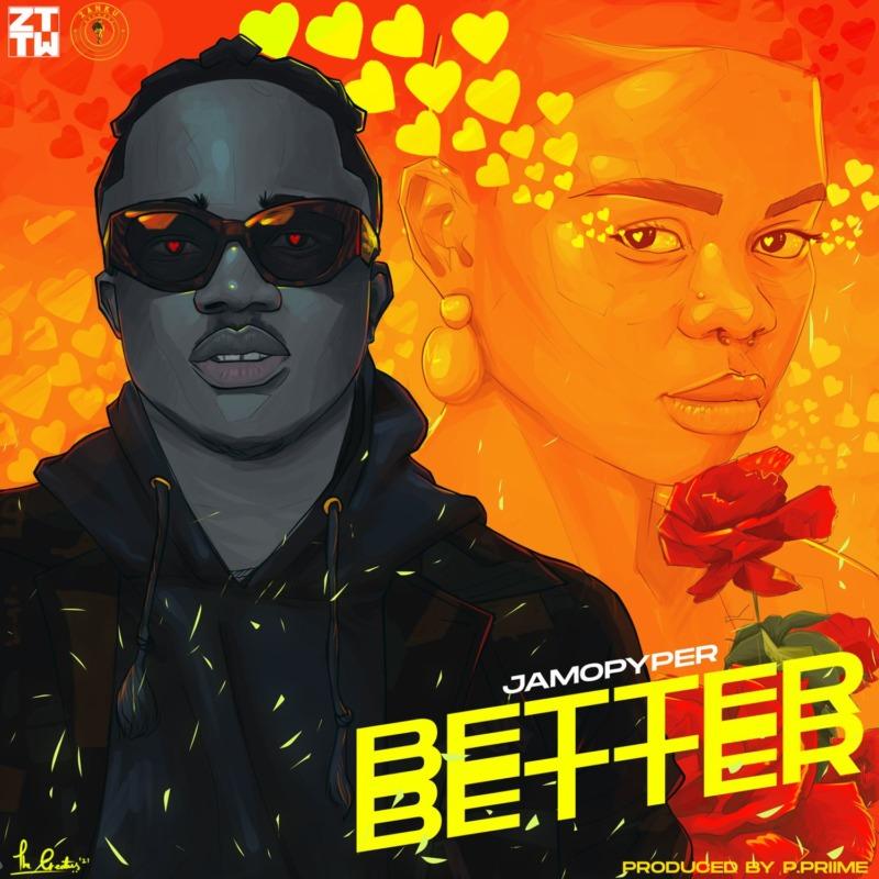 Jamopyper – Better Better (Prod. by P.Priime) Mp3 Download