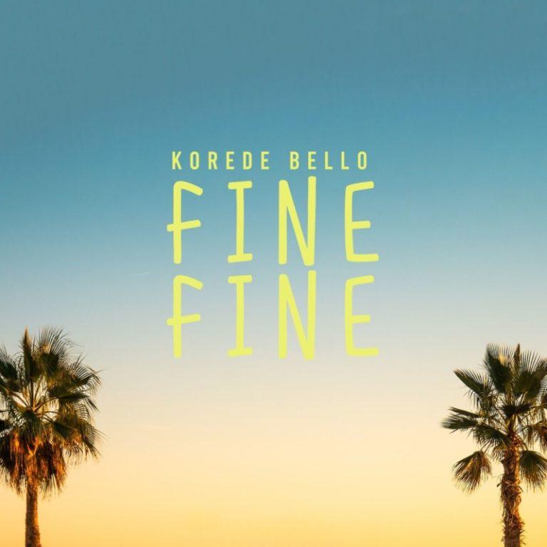 Korede Bello – Fine Fine (Prod. by DJ Coublon) Mp3 Download