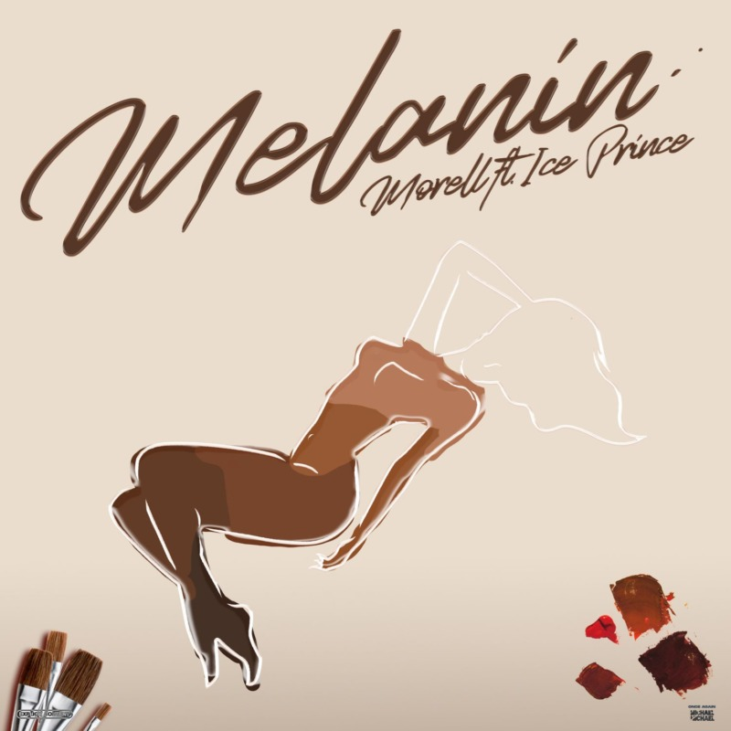 Morell – Melanin ft. Ice Prince Mp3 Download