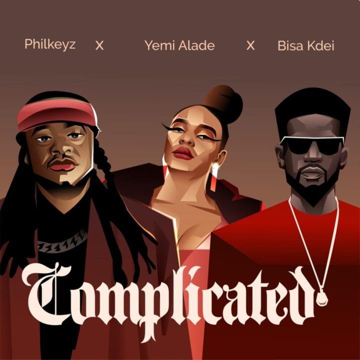 Philkeyz – Complicated ft. Yemi Alade & Bisa Kdei Mp3 Download