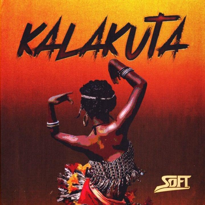 Soft – Kalakuta Mp3 Download