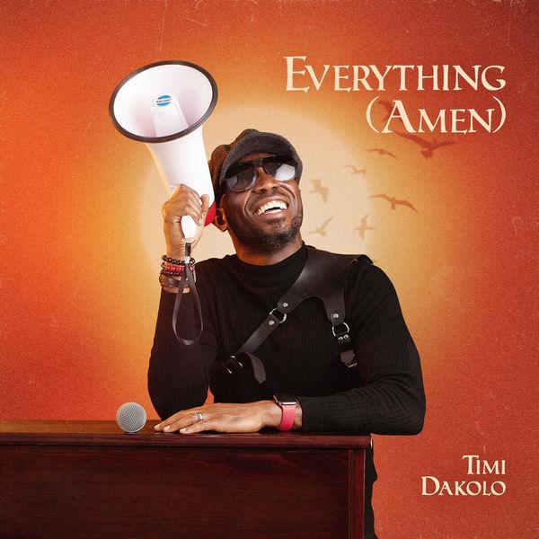 Timi Dakolo – Everything (Amen) Mp3 Download